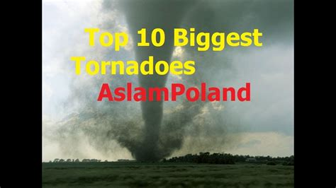 Top 10 Biggest Tornadoes - YouTube