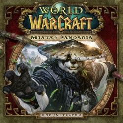 Mists of Pandaria Soundtrack - Wowpedia - Your wiki guide
