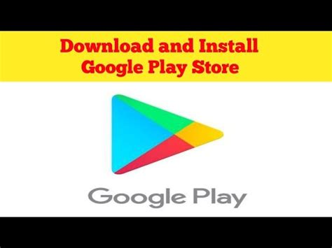 How to Download and Install Google Play Store on android