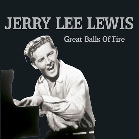Great Balls of Fire [Ep] by Jerry Lee Lewis