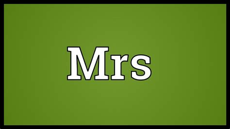 Mrs Meaning - YouTube