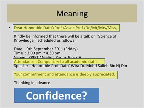 Meaning• Dear Honorable Dato/Prof
