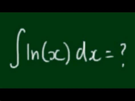 How to Integrate ln(x) - YouTube